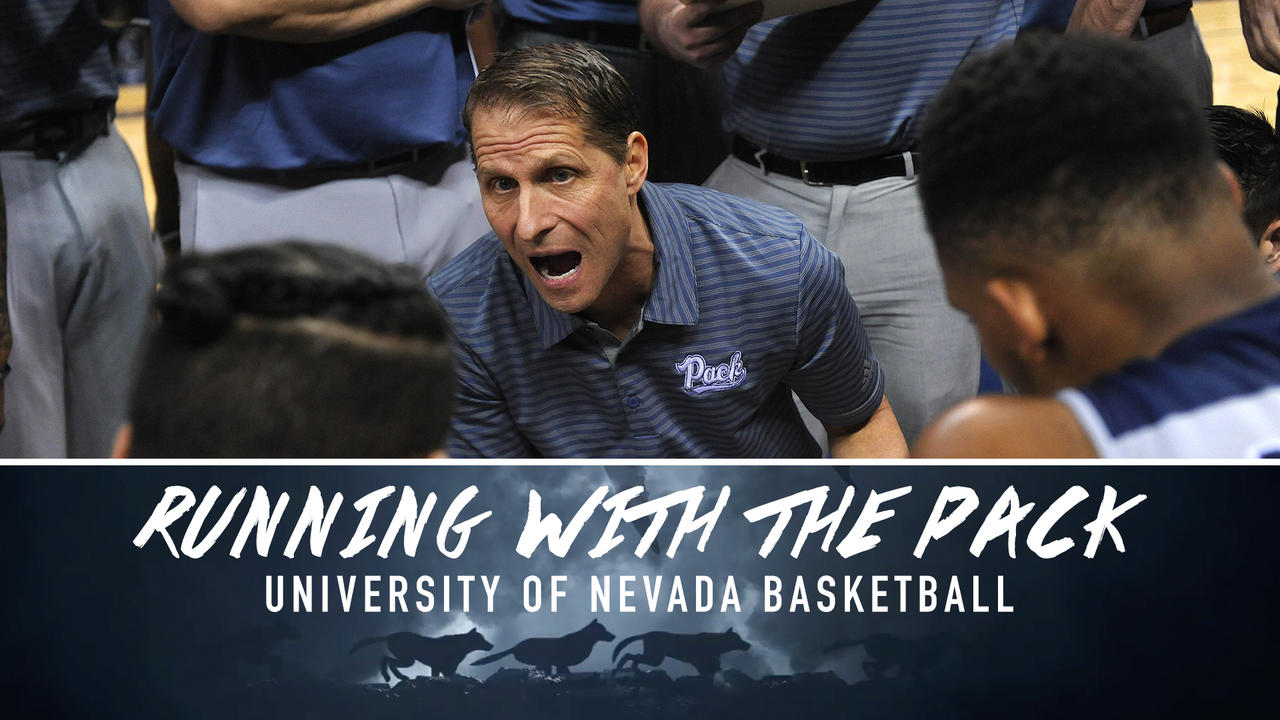 Running with the Pack: University of Nevada Basketball - Episode 1